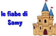 LE FIABE DI SAMY