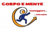 CORPO E MENTE, MANEGGIARE CON CURA