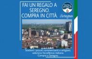 """SEREGNO – FRATELLI D'ITALIA LANCIA LA CAMPAGNA """" COMPRA A SEREGNO """""""